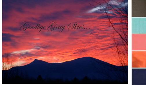 Goodbye Gray Skies